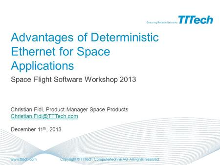 Advantages of Deterministic Ethernet for Space Applications