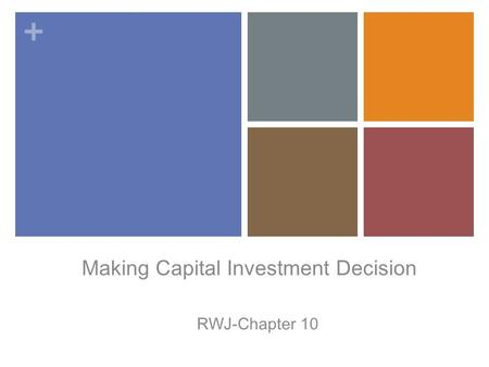 Making Capital Investment Decision