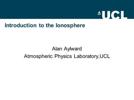 Introduction to the Ionosphere