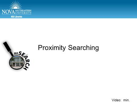 Video: min. Proximity Searching. Secretary of State Clinton Proximity Searching.