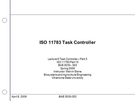 ISO Task Controller Lecture 9 Task Controller – Part 3
