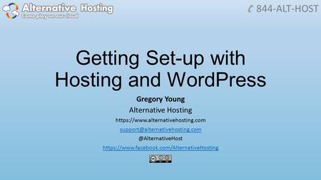 Getting Set-up with Hosting and WordPress Gregory Young Alternative Hosting