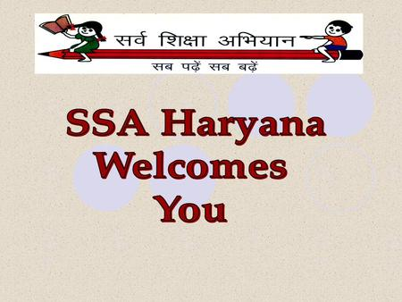 Sarva Shiksha Abhiyan, Haryana Internal Audit In compliance to para-100 of Manual on Financial Management and Procurement, SSA Haryana has set up internal.