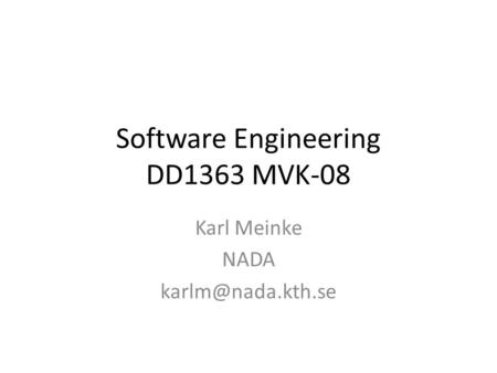 Software Engineering DD1363 MVK-08