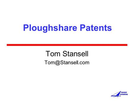 Ploughshare Patents Tom Stansell