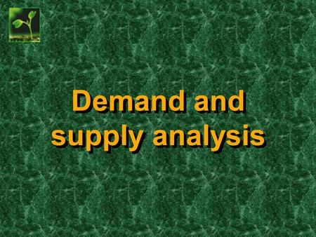 Demand and supply analysis. The demand curve The demand curve: The demand for potatoes (monthly)