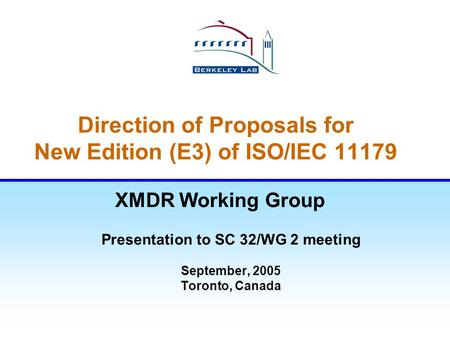 Direction of Proposals for New Edition (E3) of ISO/IEC 11179
