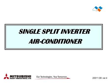 SINGLE SPLIT INVERTER AIR-CONDITIONER