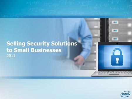 Selling Security Solutions to Small Businesses 2011.