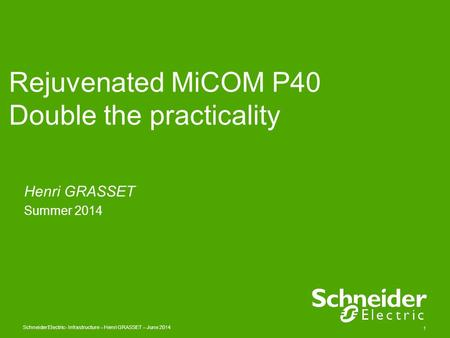 Rejuvenated MiCOM P40 Double the practicality
