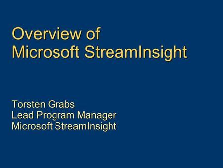 Overview of Microsoft StreamInsight