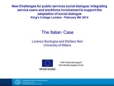 New Challenges for public services social dialogue: Integrating service users and workforce involvement to support the adaptation of social dialogue King's.
