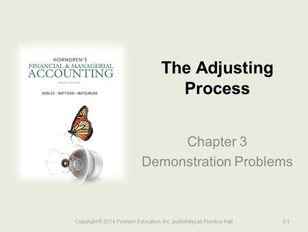 The Adjusting Process Chapter 3 Demonstration Problems