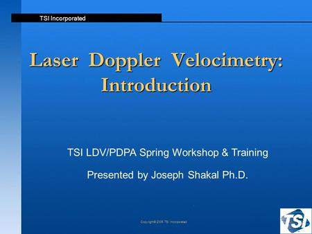 Laser Doppler Velocimetry: Introduction