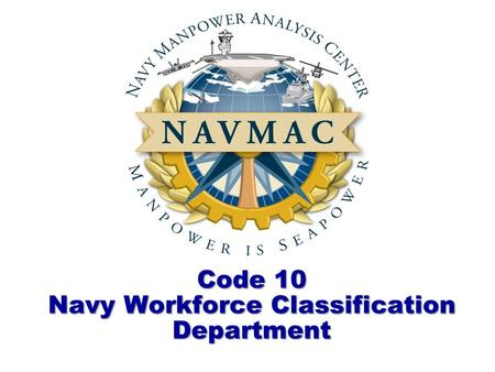 Code 10 Navy Workforce Classification Department.