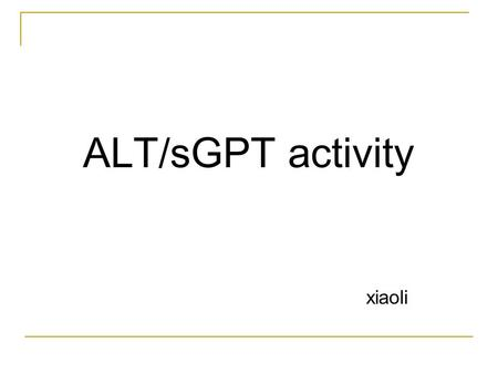 ALT/sGPT activity xiaoli.