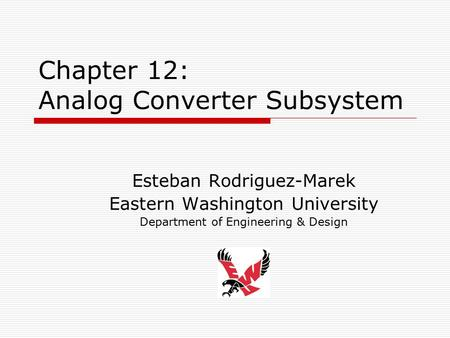 Chapter 12: Analog Converter Subsystem