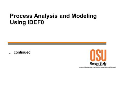 Process Analysis and Modeling Using IDEF0