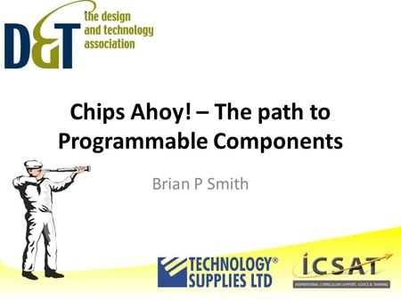 Chips Ahoy! – The path to Programmable Components