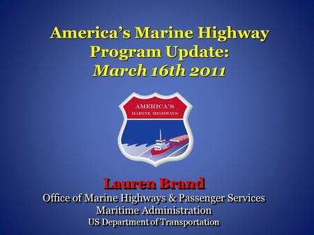 America's Marine Highway Program Update: March 16th 2011