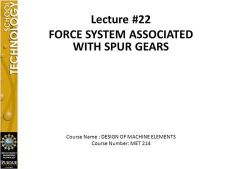 FORCE SYSTEM ASSOCIATED WITH SPUR GEARS