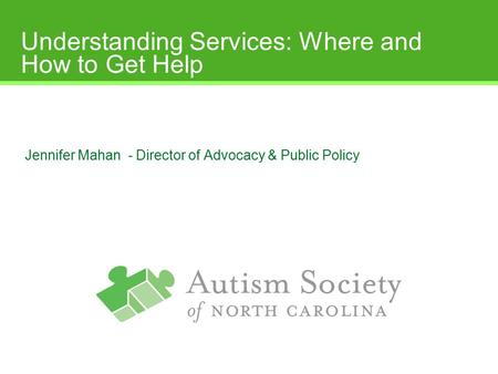 Understanding Services: Where and How to Get Help