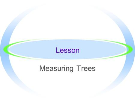 Lesson Measuring Trees.