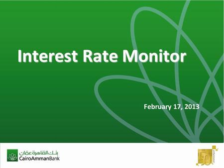 Interest Rate Monitor February 17, 2013. 2 International.
