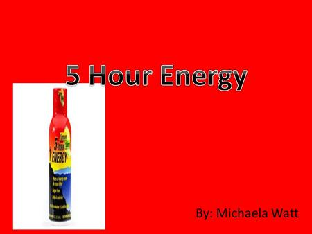 By: Michaela Watt. Production The 5-Hour Energy drink is a popular energy drink that comes in a small 2 oz. container. It contains no net carbs or sugar.