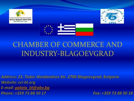 CHAMBER OF COMMERCE AND INDUSTRY-BLAGOEVGRAD. BLAGOEVGRAD.