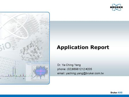 Application Report Dr. Ya-Ching Yang phone: (02) #205