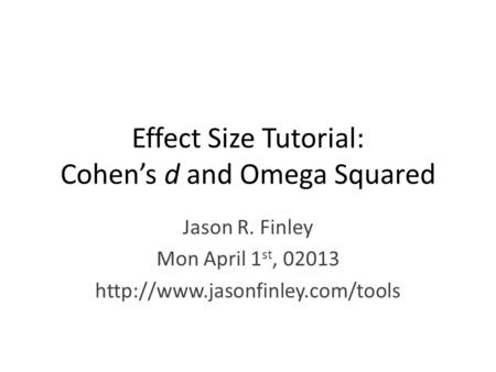 Effect Size Tutorial: Cohen's d and Omega Squared