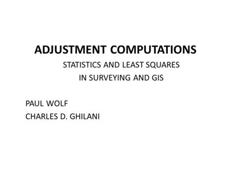 ADJUSTMENT COMPUTATIONS