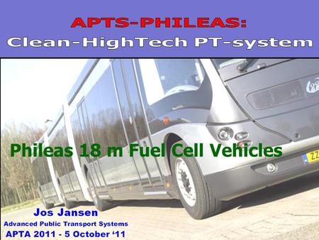 1 Phileas 18 m Fuel Cell Vehicles. 2 VDL is a consortium of companies VDL in the year 2010 79 companies Turnover $ 1,9 billion 16 countries Export 70%