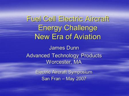 Fuel Cell Electric Aircraft Energy Challenge New Era of Aviation