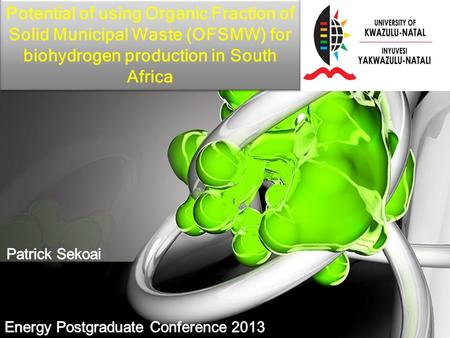 Potential of using Organic Fraction of Solid Municipal Waste (OFSMW) for biohydrogen production in South Africa.