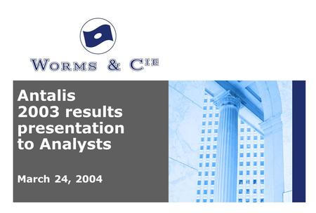 Antalis 2003 results presentation to Analysts March 24, 2004.