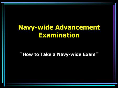 "Navy-wide Advancement Examination ""How to Take a Navy-wide Exam"""