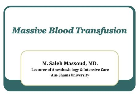 massive blood transfusion guidelines 2012