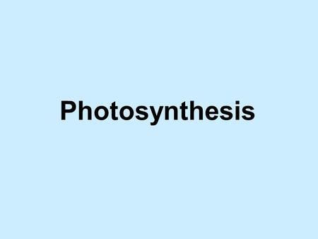 Photosynthesis. u Process by which plants use light energy to make food. u A reduction process that makes complex organic molecules from simple molecules.