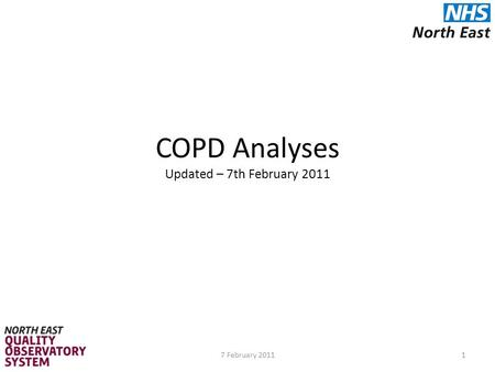 COPD Analyses Updated – 7th February 2011 17 February 2011.