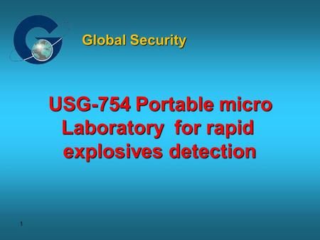 1 USG-754 Portable micro Laboratory for rapid explosives detection Global Security.