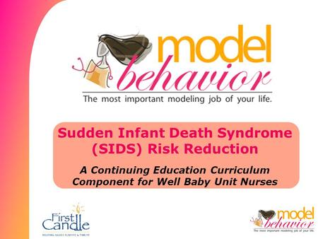 Sudden Infant Death Syndrome (SIDS) Risk Reduction A Continuing Education Curriculum Component for Well Baby Unit Nurses.