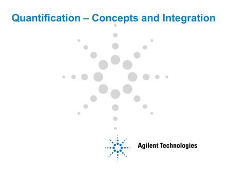 Quantification – Concepts and Integration