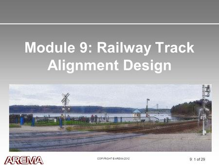 Module 9: Railway Track Alignment Design