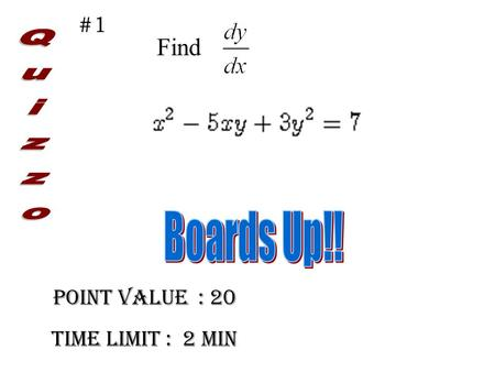 Point Value : 20 Time limit : 2 min #1 Find. #1 Point Value : 30 Time limit : 2.5 min #2 Find.