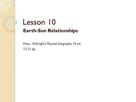Lesson 10 Earth-Sun Relationships