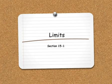 Limits Section 15-1.