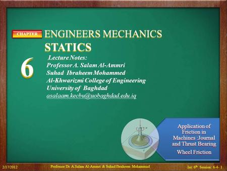 6 STATICS ENGINEERS MECHANICS CHAPTER Lecture Notes: