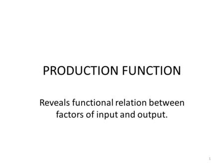 Reveals functional relation between factors of input and output.